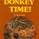 It's Donkey Time!