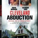 Cleveland Abduction - DVD - 2015 Taryn Manning, Raymond Cruz, Pam Grier (MOD)
