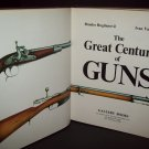 The Great Century of Guns - 1986 - Hardcover Book