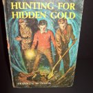 The Hardy Boys - Hunting For Hidden Gold - 1963 - Vintage Hardback - No ISBN