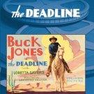 The Deadline - DVD - 1931 Buck Jones, Loretta Sayers, Robert Ellis