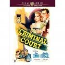 Criminal Court - 1946 - DVD - Tom Conway, Martha O'Driscoll, June Clayworth
