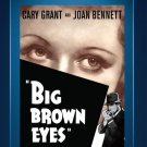 Big Brown Eyes - DVD - 1936 - Cary Grant - Joan Bennett - Walter Pidgeon