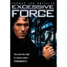 Excessive Force - DVD - 1993 Thomas Ian Griffith, Lance Henriksen NEW!   (MOD)
