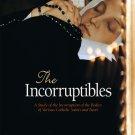 The Incorruptibles - By: Joan Carroll Cruz