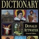 A Catholic Dictionary - By: Rev. Fr. Donald Attwater