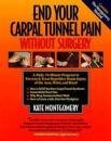 End Your Carpal Tunnel Pain Without Surgery Book