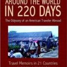 FREE SHIPPING ! Around the World in 220 Days: The Odyssey of an American Traveler Abroad