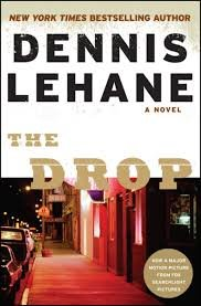 FREE SHIPPING ! The Drop by Dennis Lehane (2014 Hardcover First Edition)