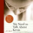 FREE SHIPPING ! We Need to Talk About Kevin: A Novel (Paperback –  2006) by Lionel Shriver