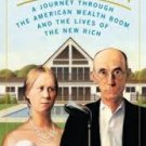 FREE SHIPPING ! Richistan: A Journey Through the American Wealth Boom & The Lives of the New Rich