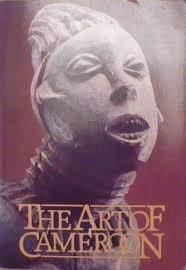 FREE SHIPPING ! The Art of Cameroon (Paperback � January, 1985) by Tamara Northern