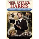 FREE SHIPPING ! Neil Patrick Harris: Choose Your Own Autobiography (Hardcover)  First Edition