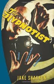 The Hypnotist: Healer, Head-Hacker, & Headliner by Jake Shannon-Signed Copy