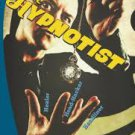 The Hypnotist: Healer, Head-Hacker, & Headliner (Paperback ) by Jake Shannon-Signed Copy