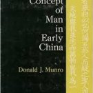 FREE SHIPPING ! The Concept of Man in Early China (Paperback – 1994) by Donald J. Munro