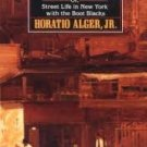FREE SHIPPING ! Ragged Dick. or Street Life in New York with the Boot-Black by Horatio Alger Jr.