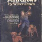 Where the Red Fern Grows ( Paperback – 1989) by Wilson Rawls