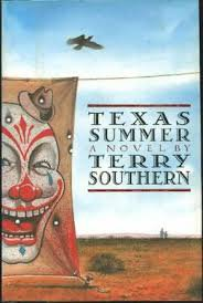 FREE SHIPPING ! Texas Summer (Hardcover � January, 1992 First Edition) by Terry Southern