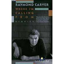 FREE SHIPPING ! Where I'm Calling From: Selected Stories (Paperback - 1989 )by Raymond Carver