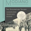FREE SHIPPING ! The Occupation Trilogy  (Paperback-2015) by Patrick Modiano