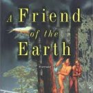 FREE SHIPPING ! A Friend of the Earth (Hardcover First Edition-2000) by T. C. Boyle