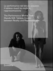 Ennesima: The Performance where Time Stands Still :Tableau Vivant Between Reality and Representation