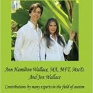 FREE SHIPPING A Mother's Manual For Raising & Recovering Children with Autism