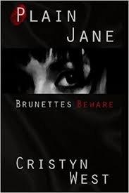 FREE SHIPPING  Plain Jane: Brunettes Beware (Paperback � June 1, 2010) by Cristyn West