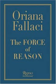 The Force of Reason (Hardcover � 2006) by Oriana Fallaci