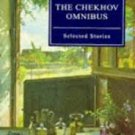 FREE SHIPPING !  The Chekhov Omnibus: Selected Stories (Everyman's Library) by Anton Chekhov