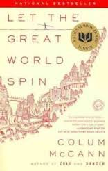 FREE SHIPPING !  Let the Great World Spin (Paperback � 2010) by Colum McCann