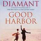 FREE SHIPPING !  Good Harbor: A Novel (Paperback – 2003) by Anita Diamant