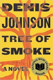 FREE SHIPPING ! Tree of Smoke (Paperback-2008) by Denis Johnson