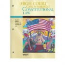 High Court Case Summaries on Constitutional Law, Keyed to Farber 4th Ed.