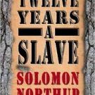 FREE SHIPPING !  Twelve Years a Slave (Paperback – August 12, 2013) by Solomon Northup