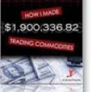 FREE SHIPPING ! How I Made $ 1,900,336.82 Trading Commodities by Larry Levin (Paperback-2006)