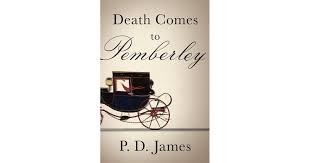 FREE SHIPPING !  Death Comes to Pemberley (Hardcover � Deckle Edge, 2011) by P.D. James