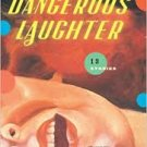 FREE SHIPPING !  Dangerous Laughter: 13  Stories (Paperback – 2009) by Steven Millhauser