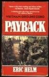 FREE SHIPPING !  Payback (Vietnam Ground Zero) Paperback � August,1986 by Eric Helm