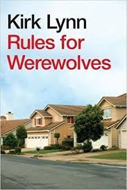 FREE SHIPPING ! Rules for Werewolves (Advance Reader's Copy)Paperback2015 by Kirk Lynn