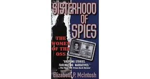 FREE SHIPPING ! Sisterhood of Spies: The Women of the OSS (Paperback-1999) by Elizabeth P. McIntosh