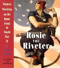 FREE SHIPPING !  Rosie the Riveter: Women Working on the Home Front in World War II by Penny Colman