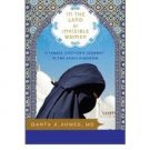FREE SHIPPING ! In the Land of Invisible Women: A Female Doctor's Journey in the Saudi Kingdom
