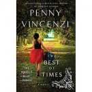 FREE SHIPPING The Best of Times by Penny Vincenzi (Paperback-2010)