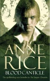 FREE SHIPPING !  Blood Canticle (Vampire Chronicles) Paperback � August 21, 2004 by Anne Rice