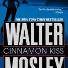 FREE SHIPPING ! Cinnamon Kiss: A Novel (Mass Market Paperback – 2006) by Walter Mosley