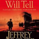 FREE SHIPPING ! Only Time Will Tell (Paperback – 2011) by Jeffrey Archer