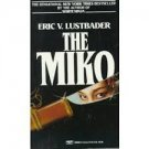 FREE SHIPPING ! The Miko (Mass Market Paperback – 1991) by Eric Van Lustbader