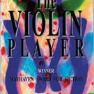 FREE SHIPPING ! The Violin Player (Hardcover –  2004) by John Knoerle